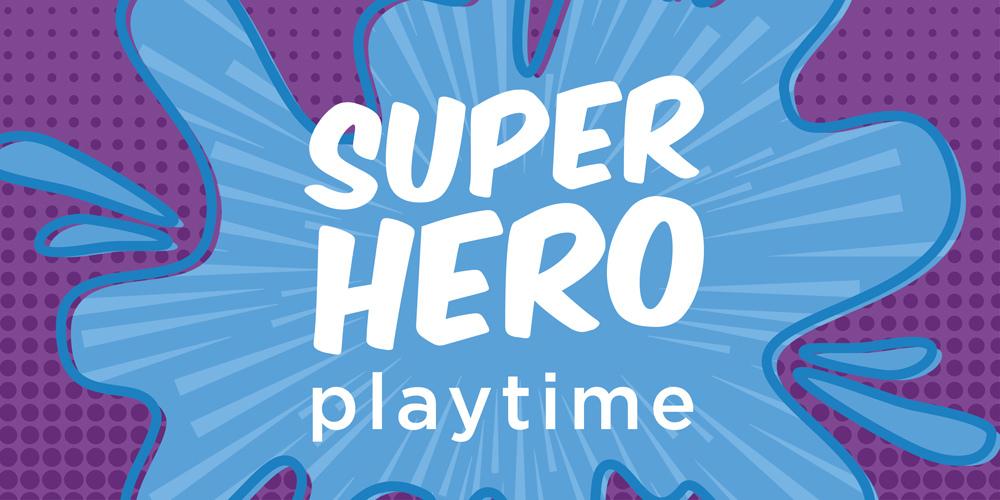 Superhero Playtime